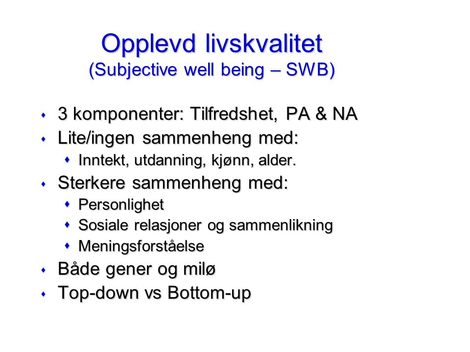 Opplevd livskvalitet (Subjective well being – SWB)