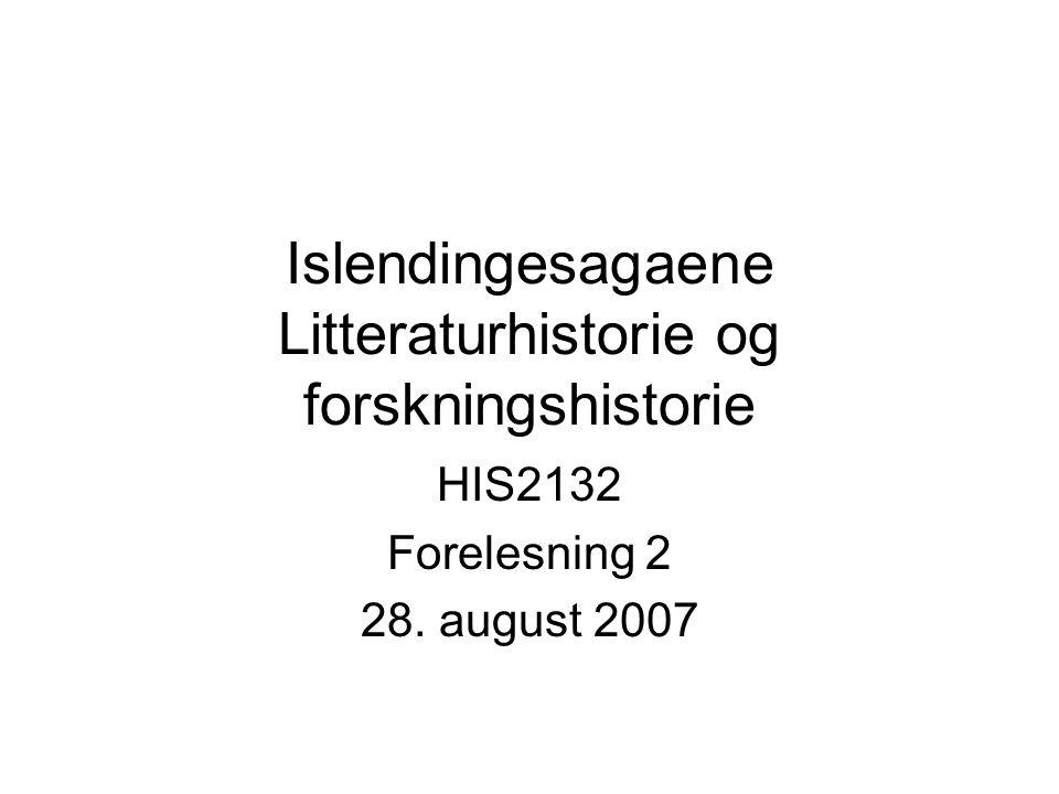 Islendingesagaene Litteraturhistorie og forskningshistorie