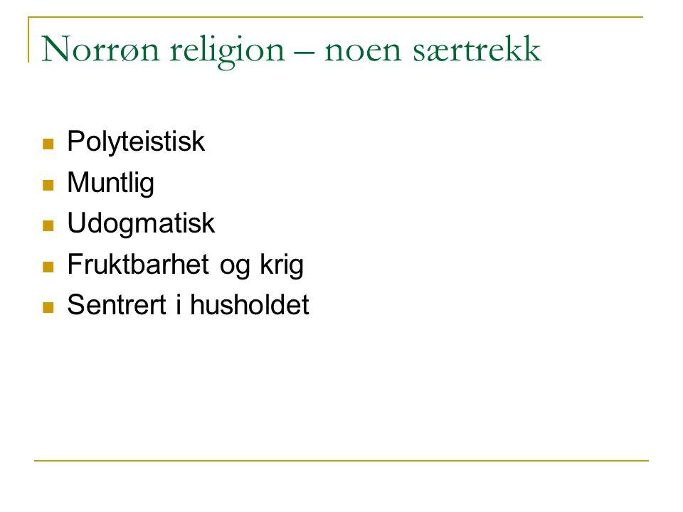 Norrøn religion – noen særtrekk