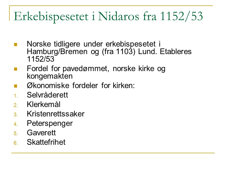 Erkebispesetet i Nidaros fra 1152/53