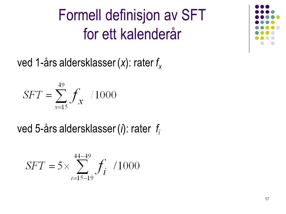 Formell definisjon av SFT for ett kalenderår