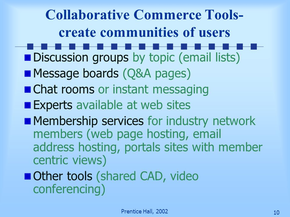 Collaborative Commerce Tools- create communities of users