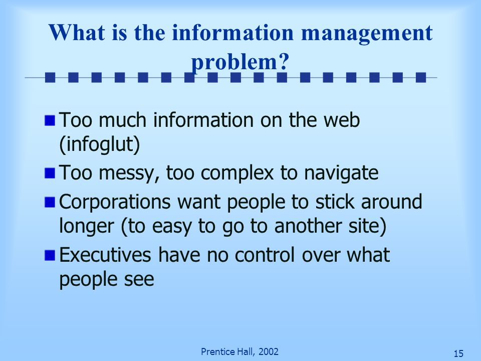 What is the information management problem