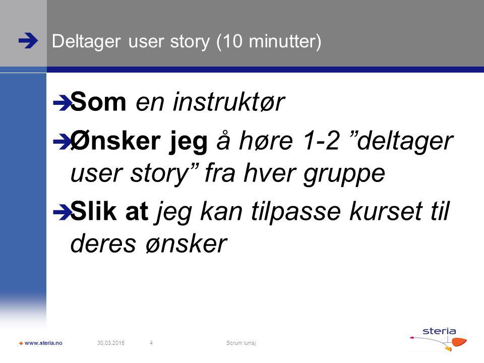 Deltager user story (10 minutter)