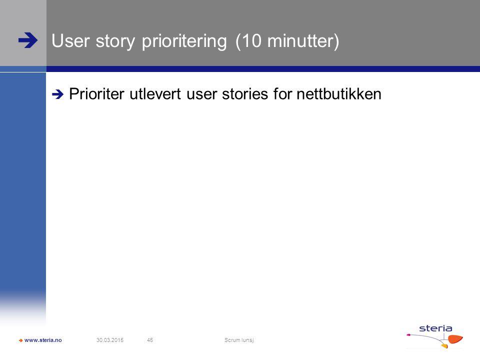 User story prioritering (10 minutter)