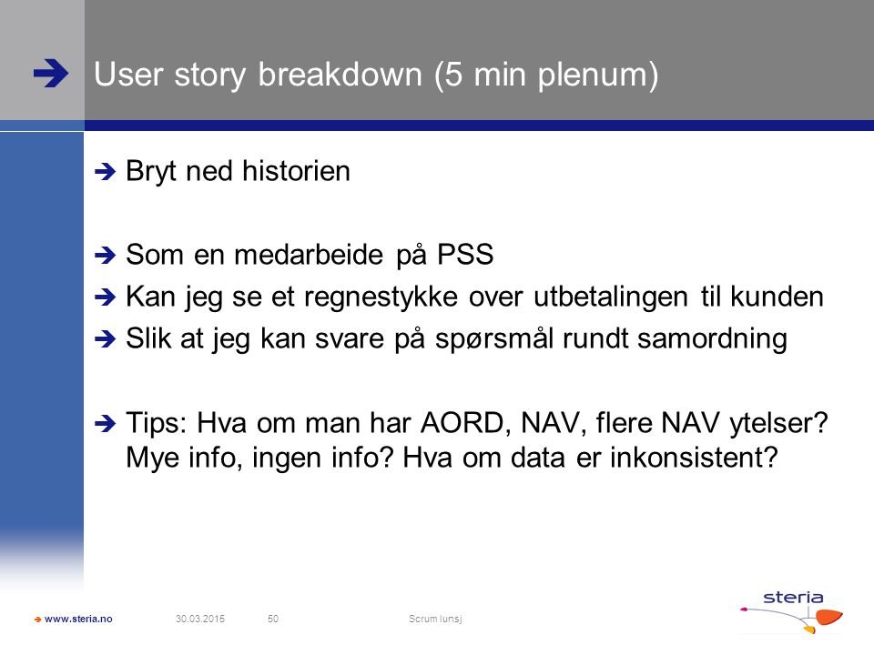 User story breakdown (5 min plenum)