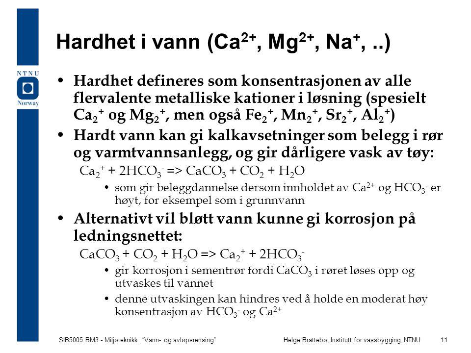 Hardhet i vann (Ca2+, Mg2+, Na+, ..)