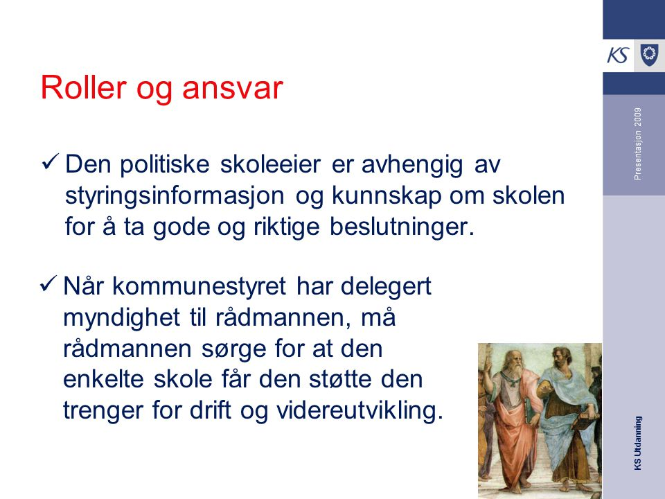 Roller og ansvar Presentasjon 2009.