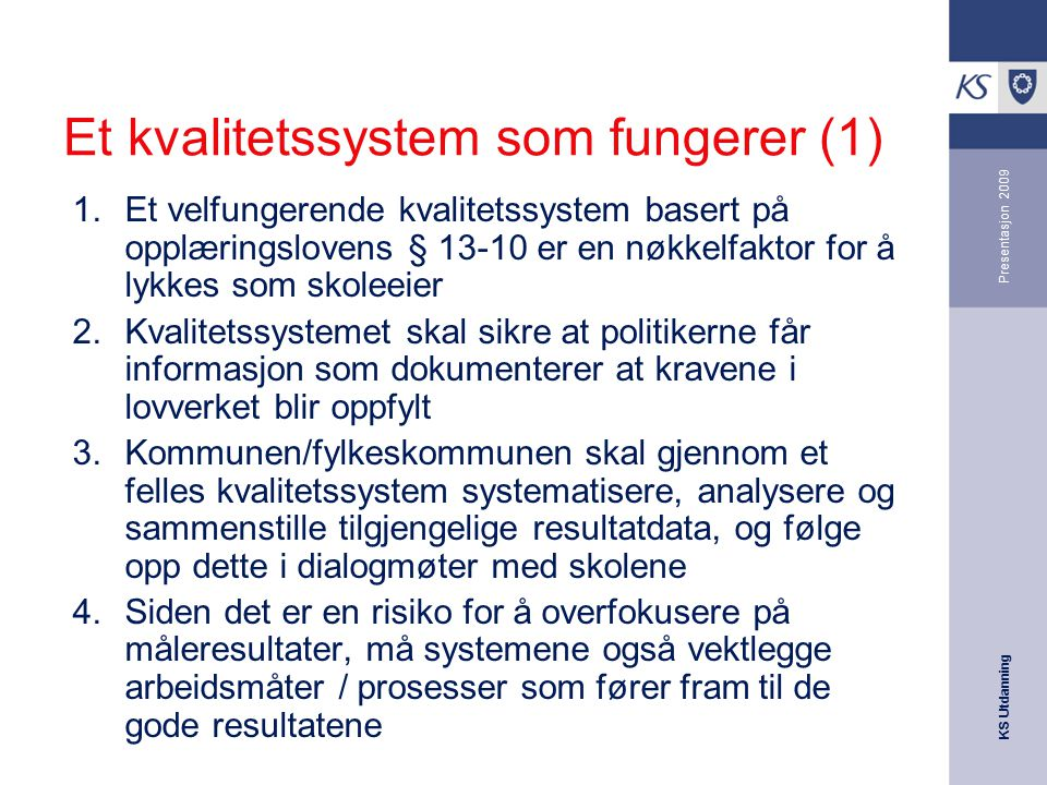 Et kvalitetssystem som fungerer (1)