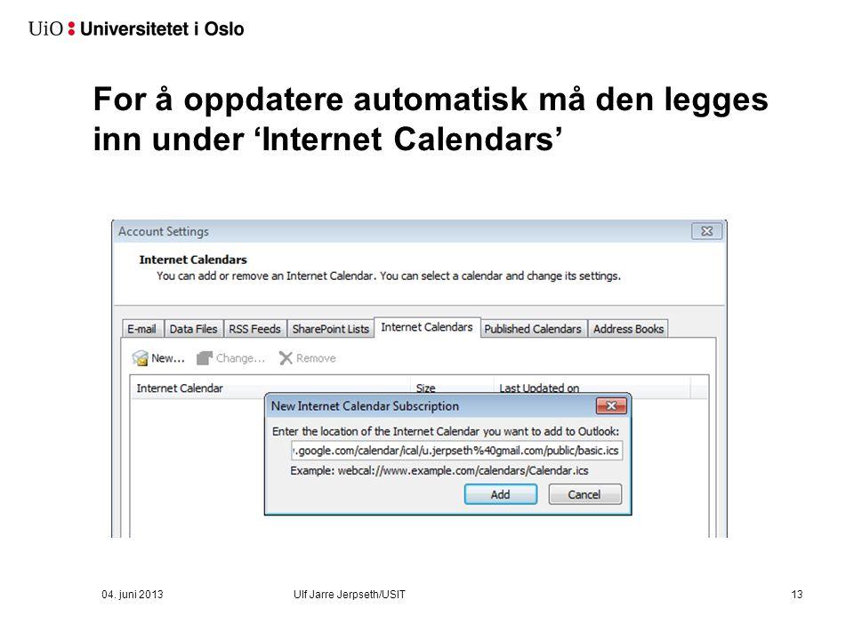 Åpne eller abonnere 04. juni 2013 Ulf Jarre Jerpseth/USIT
