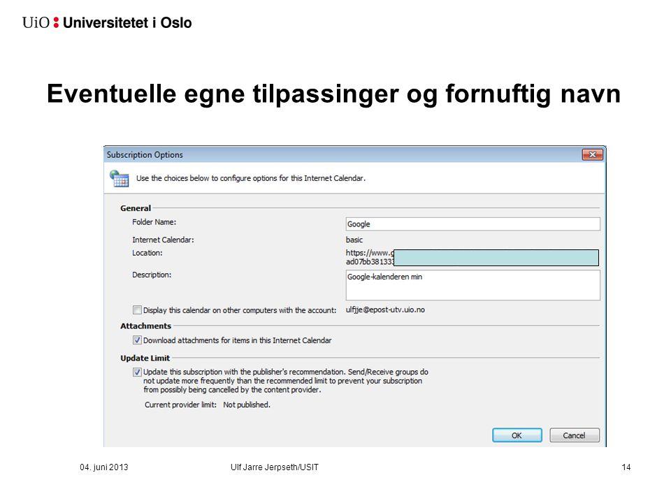 For å oppdatere automatisk må den legges inn under 'Internet Calendars'