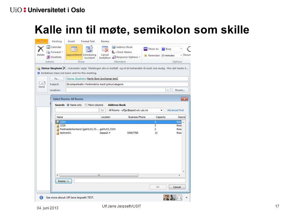 Kalle inn til møte 04. juni 2013 Ulf Jarre Jerpseth/USIT
