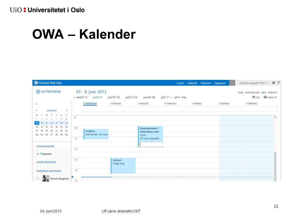 OWA – Forsiden Ulf Jarre Jerpseth/USIT 04. juni 2013