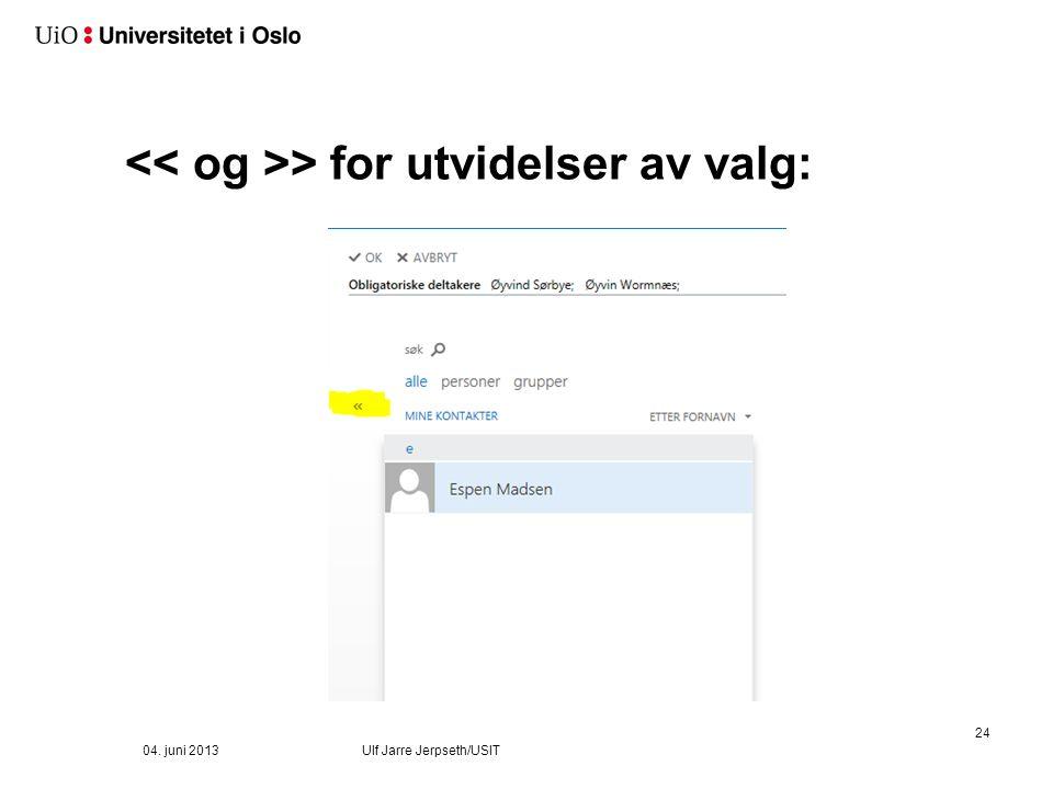Ny hendelse: 04. juni 2013 Ulf Jarre Jerpseth/USIT