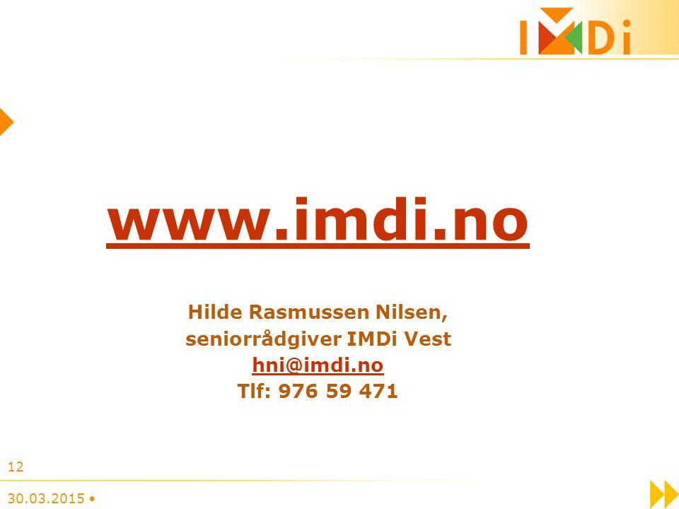 www.imdi.no Hilde Rasmussen Nilsen, seniorrådgiver IMDi Vest hni@imdi.no Tlf: 976 59 471