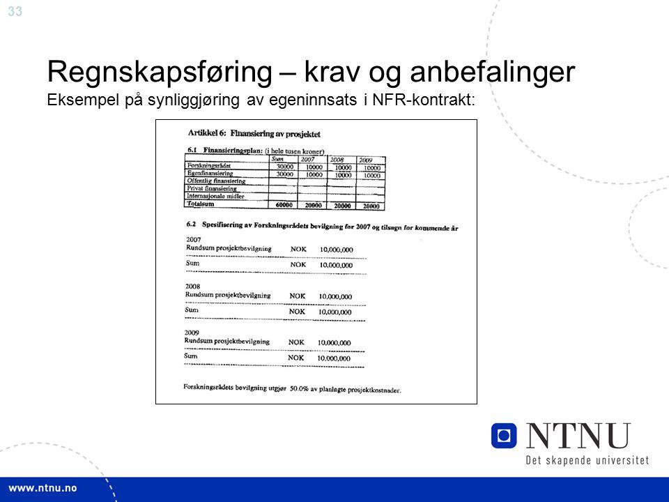 Regnskapsføring – krav og anbefalinger Eksempel på synliggjøring av egeninnsats i NFR-kontrakt: