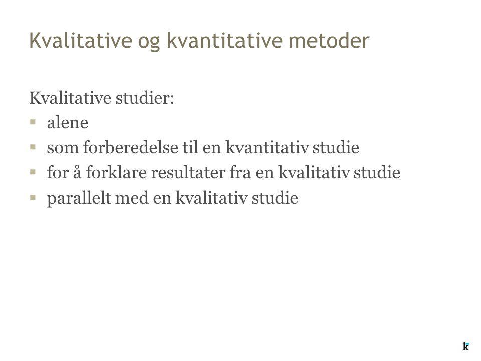 Kvalitative og kvantitative metoder