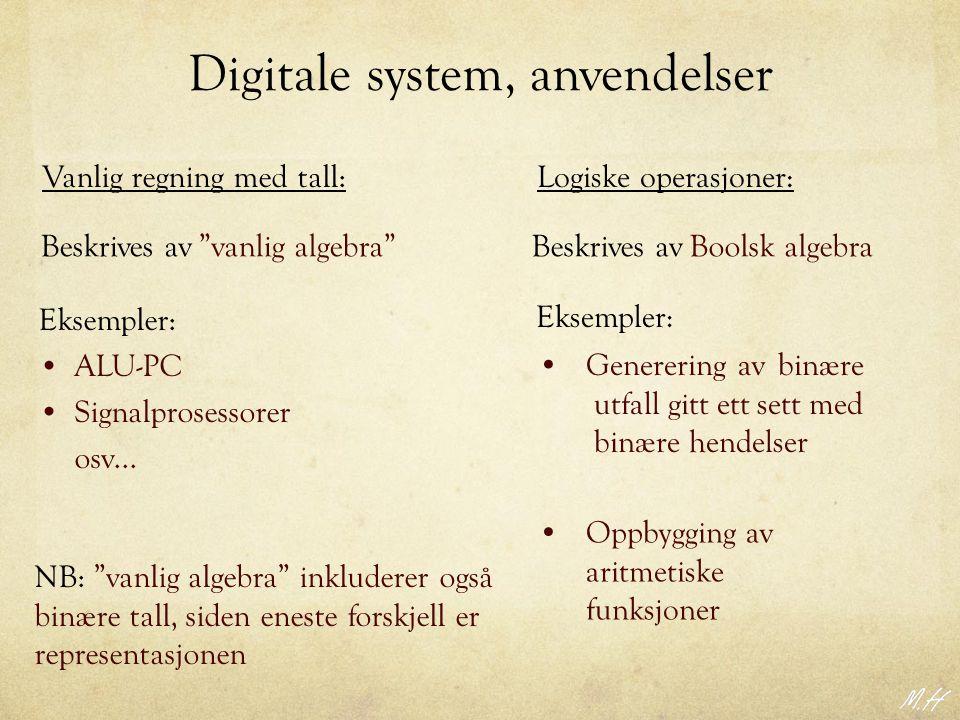 Digitale system, anvendelser