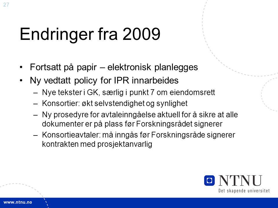 Endringer fra 2009 Fortsatt på papir – elektronisk planlegges