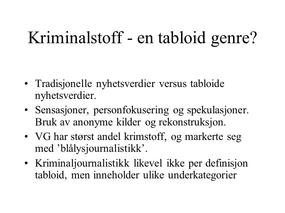 Kriminalstoff - en tabloid genre