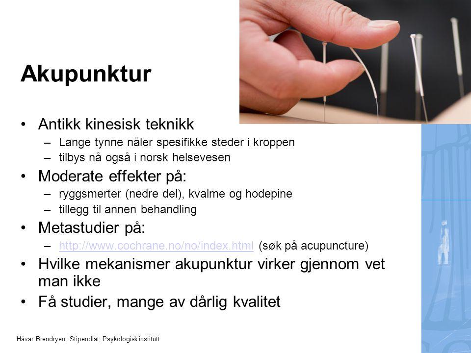 Akupunktur Antikk kinesisk teknikk Moderate effekter på: