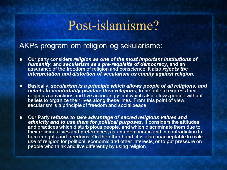Post-islamisme AKPs program om religion og sekularisme: