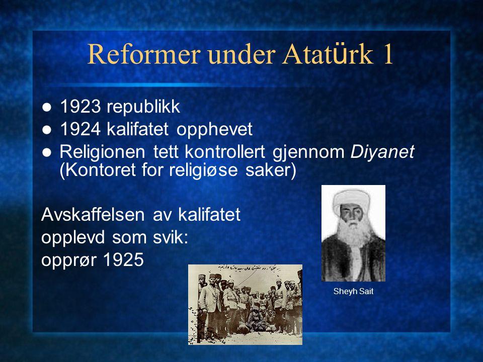 Reformer under Atatürk 1
