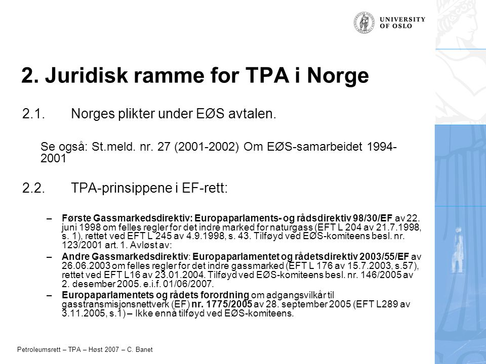 2. Juridisk ramme for TPA i Norge
