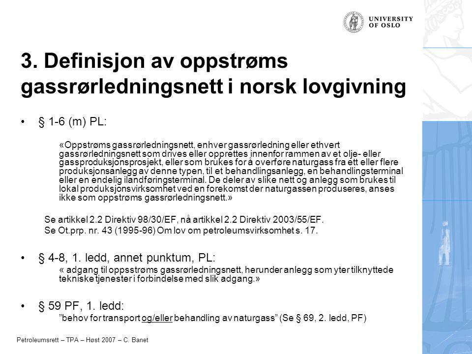 3. Definisjon av oppstrøms gassrørledningsnett i norsk lovgivning