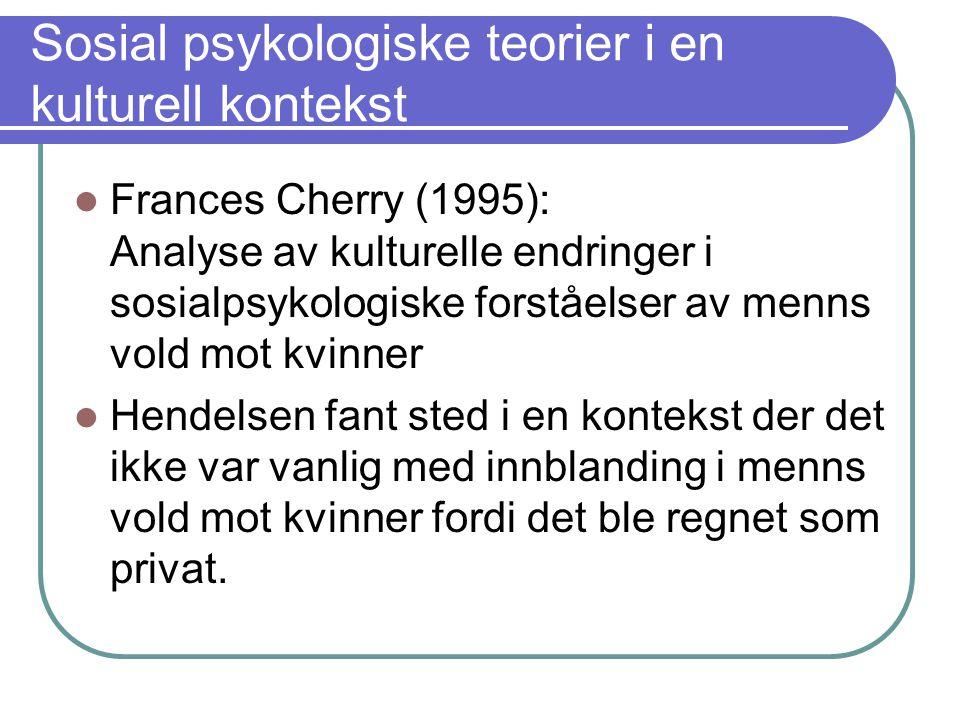 Sosial psykologiske teorier i en kulturell kontekst