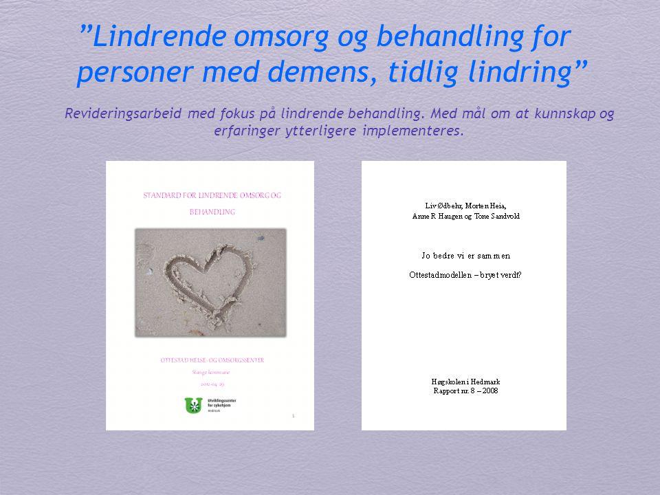 Lindrende omsorg og behandling for personer med demens, tidlig lindring