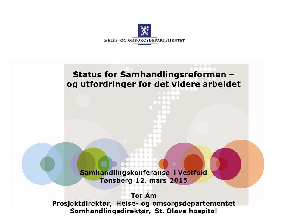 Status for Samhandlingsreformen –