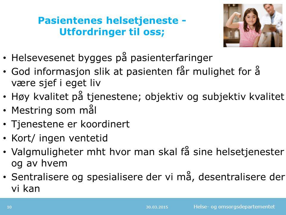 Pasientenes helsetjeneste - Utfordringer til oss;