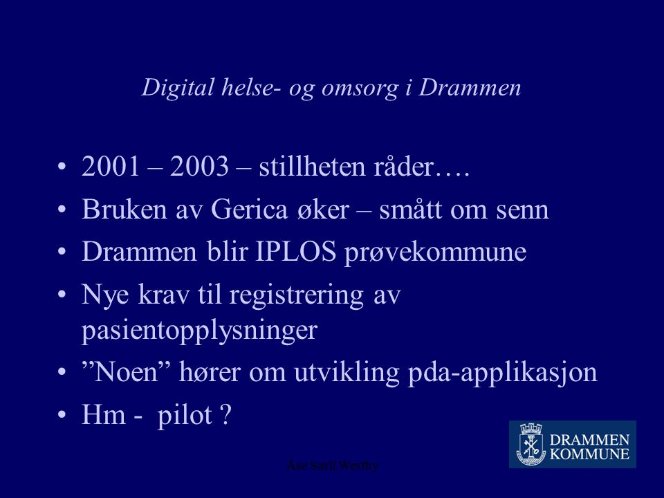 Digital helse- og omsorg i Drammen