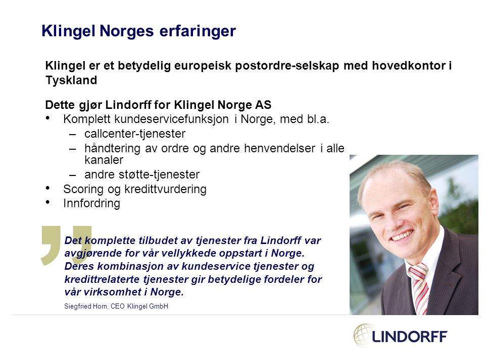 Klingel Norges erfaringer