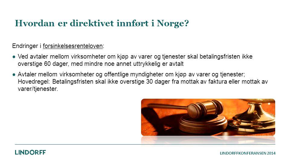 Hvordan er direktivet innført i Norge