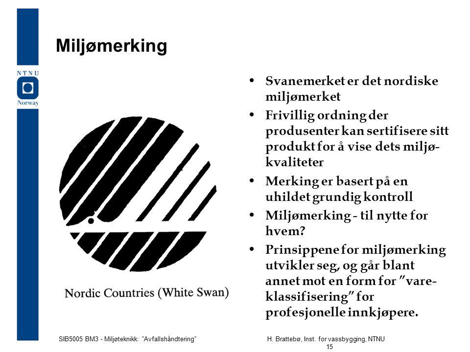 Miljømerking Svanemerket er det nordiske miljømerket