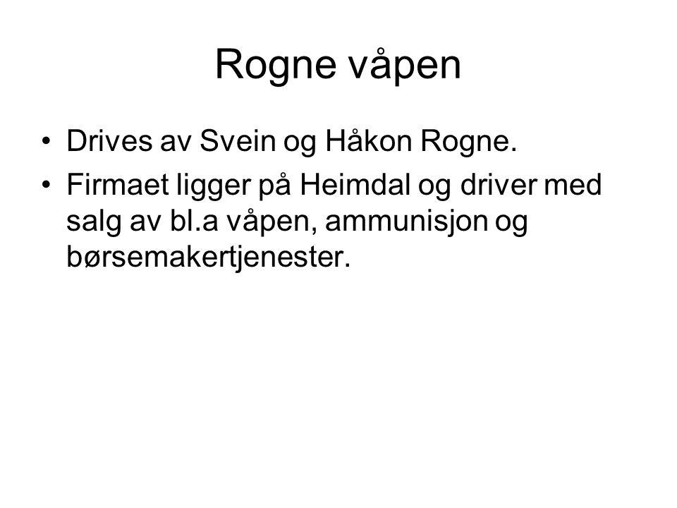 Rogne våpen Drives av Svein og Håkon Rogne.