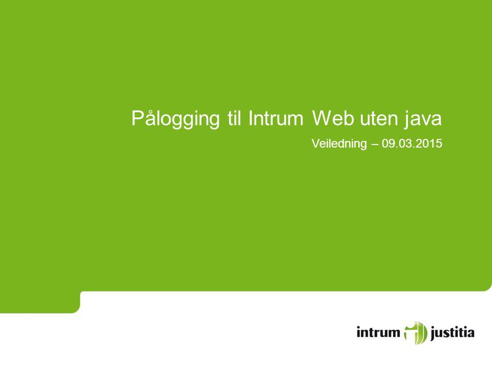 Pålogging til Intrum Web uten java