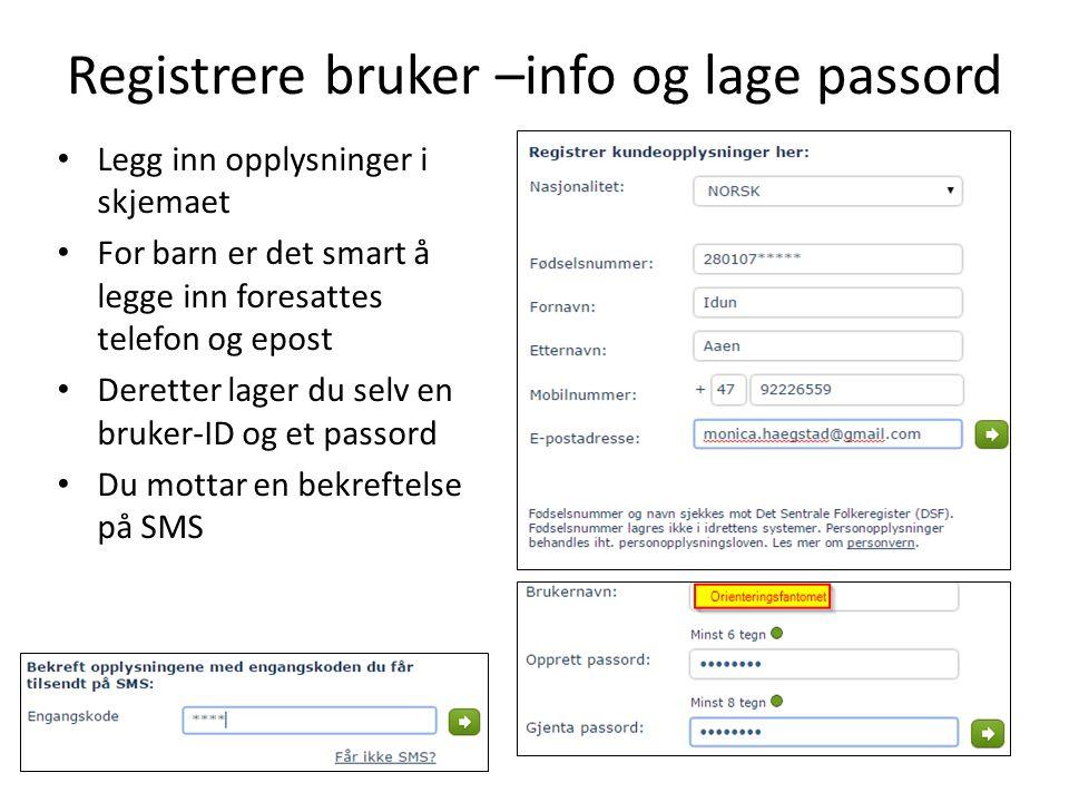 Registrere bruker –info og lage passord