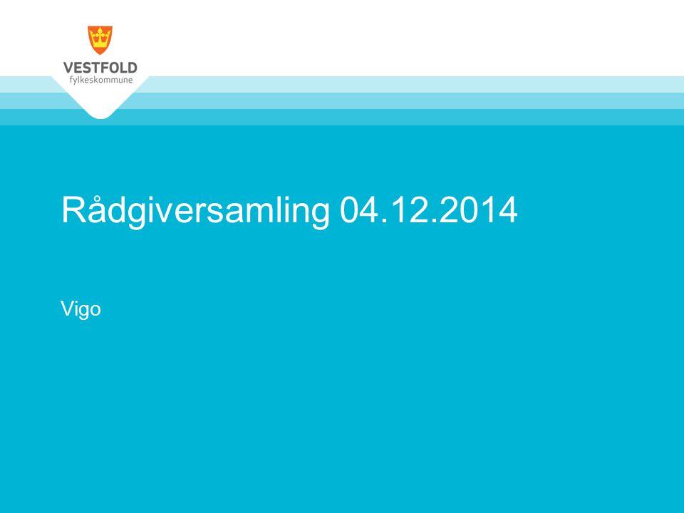 Rådgiversamling 04.12.2014 Vigo