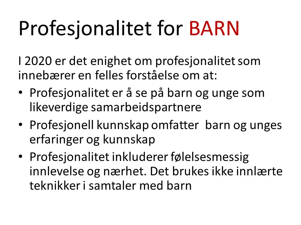 Profesjonalitet for BARN