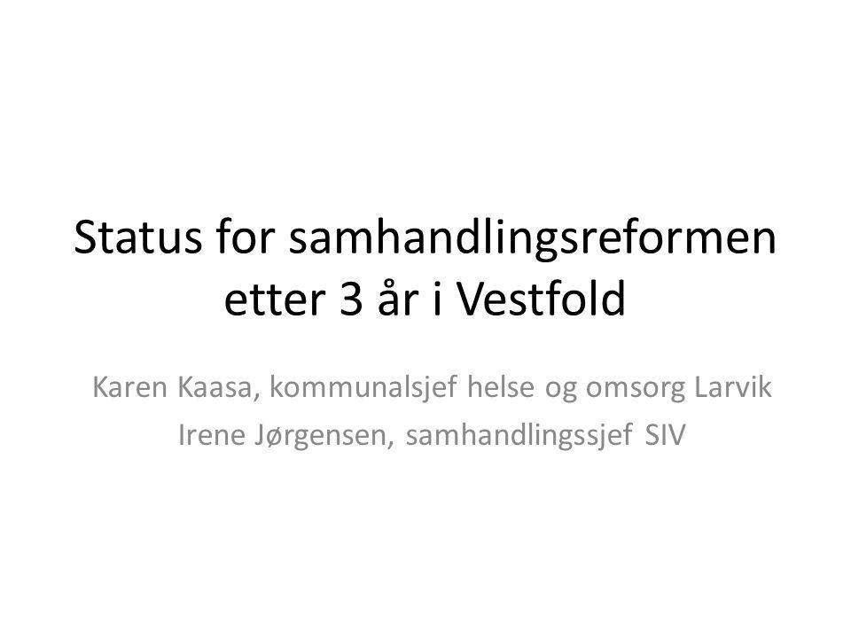 Status for samhandlingsreformen etter 3 år i Vestfold