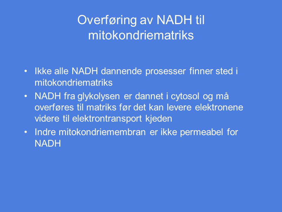 Overføring av NADH til mitokondriematriks