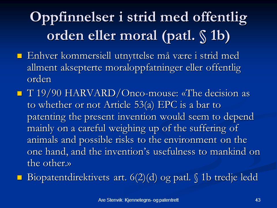 Oppfinnelser i strid med offentlig orden eller moral (patl. § 1b)