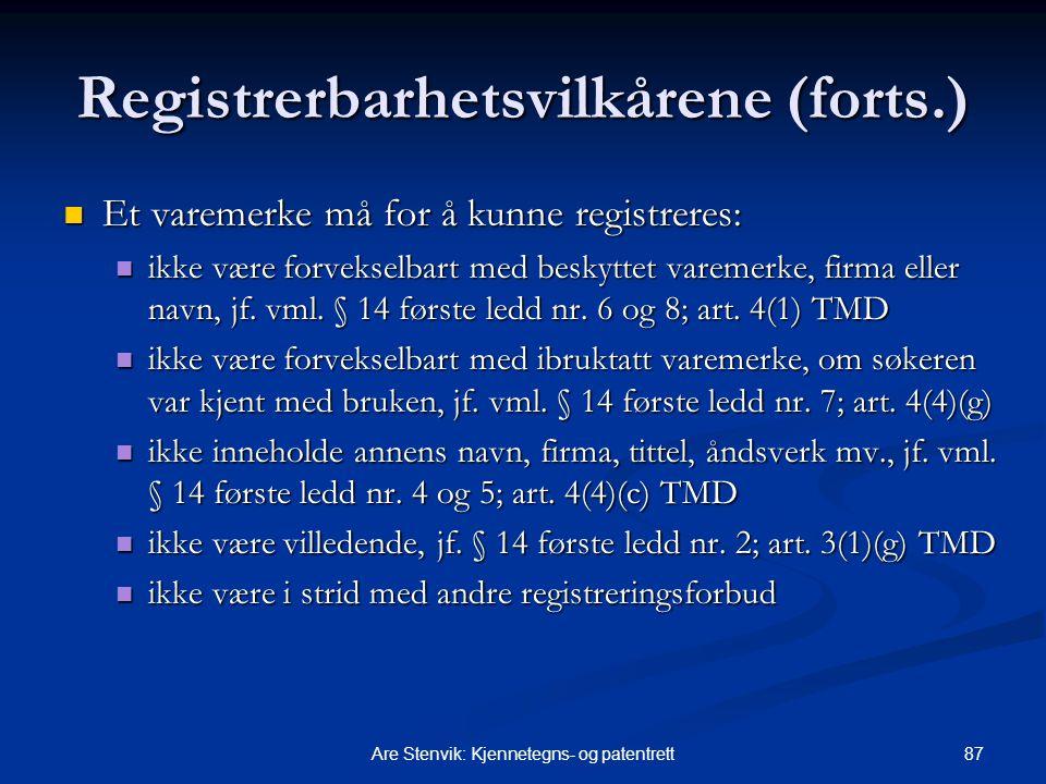 Registrerbarhetsvilkårene (forts.)