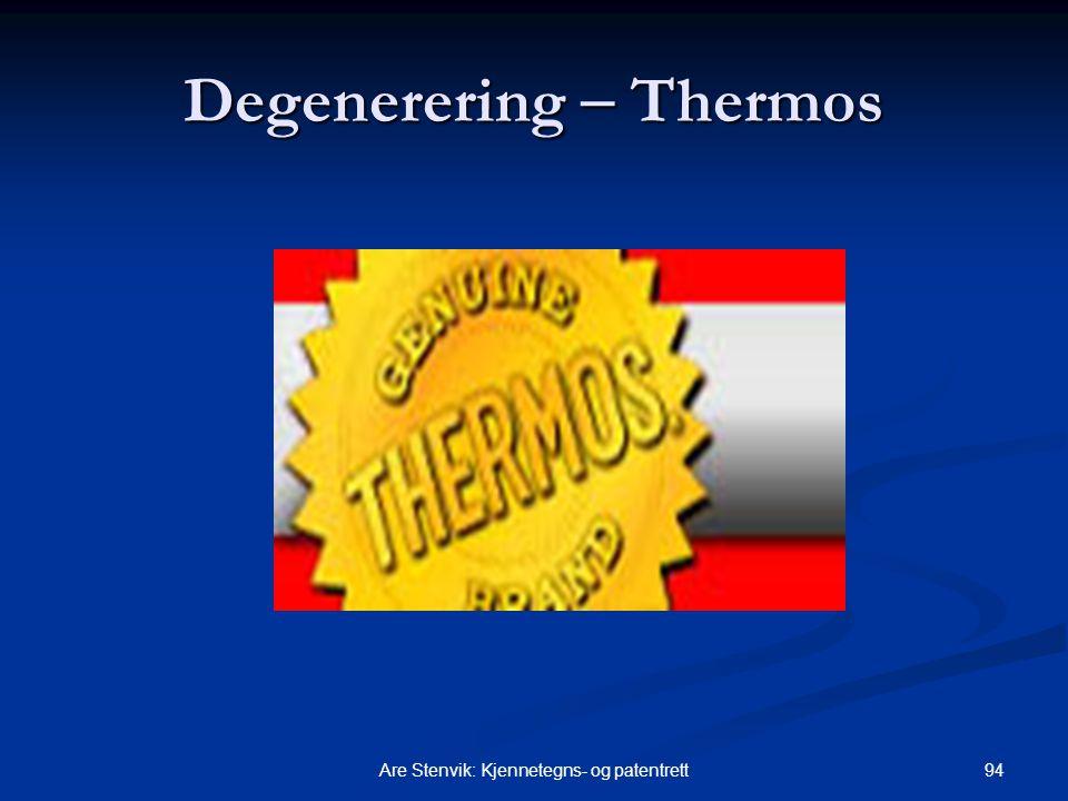 Degenerering  Thermos