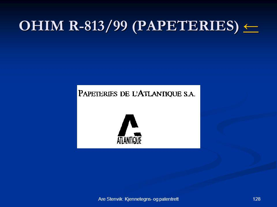 OHIM R-813/99 (PAPETERIES) ←