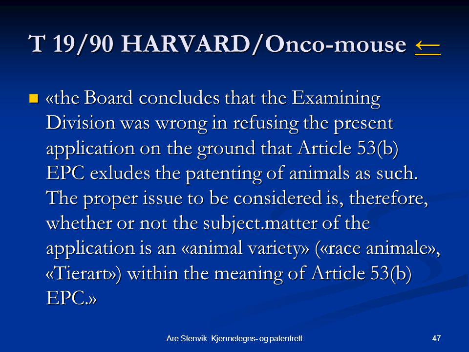 T 19/90 HARVARD/Onco-mouse ←