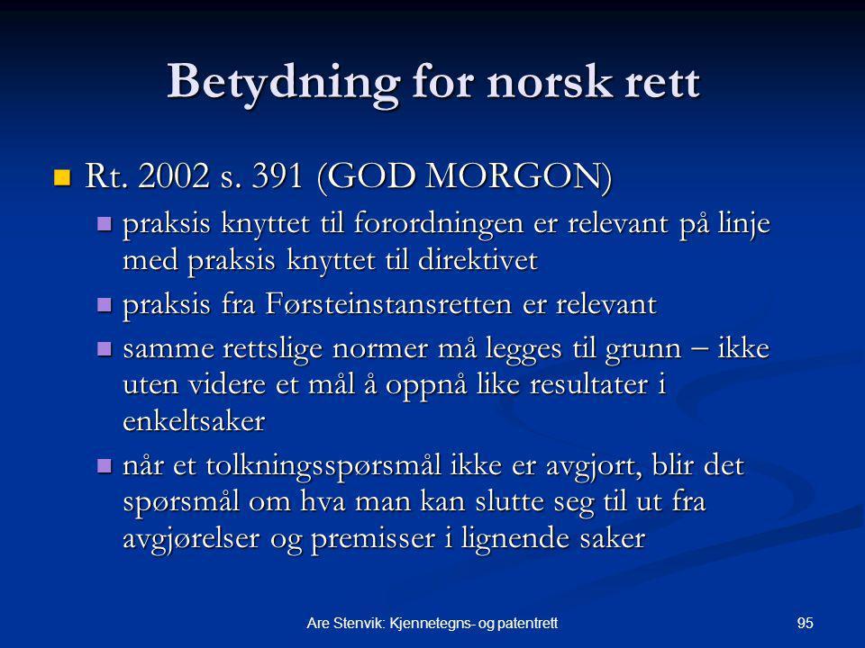 Betydning for norsk rett